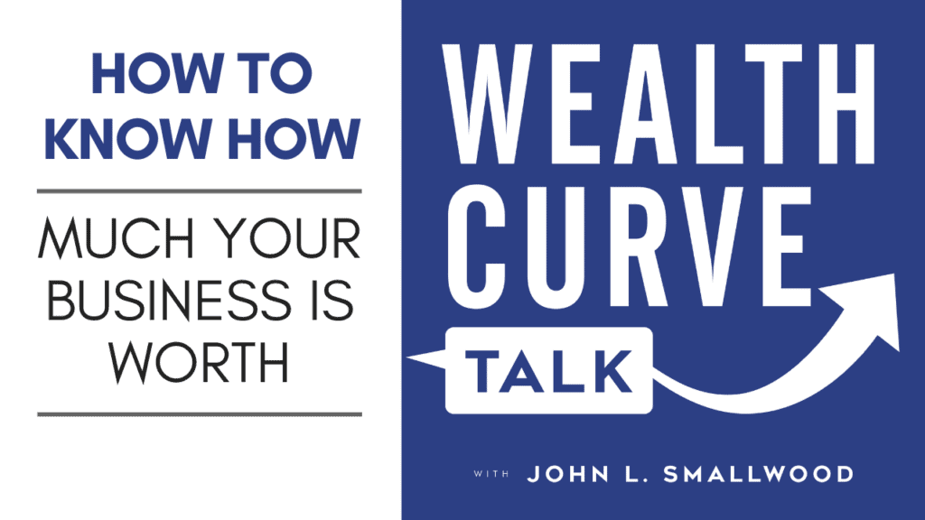 Business Valuation and Worth Podcast Thumbnail